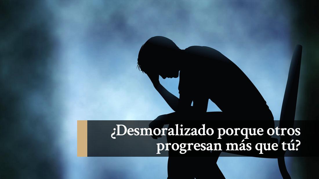 Desmoralizado porque otros progresan más que tú