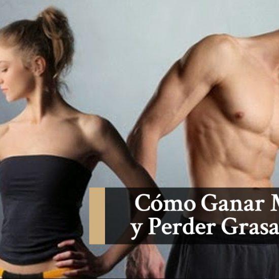 Como ganar músculo y perder grasa a la vez