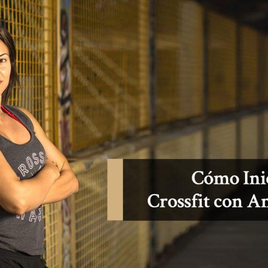 Cómo Iniciarse en el Crossfit con Anabel Ávila