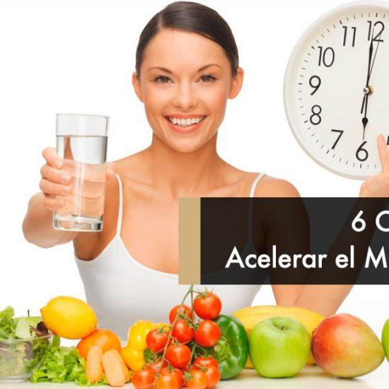 6 Claves para Acelerar el Metabolismo