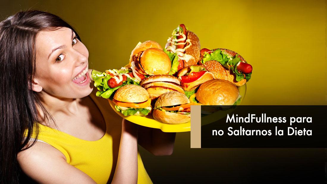 MindFullness para no Saltarnos la Dieta