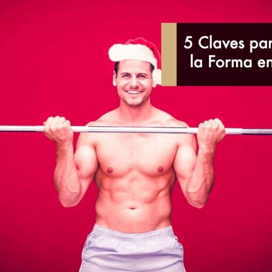 5 Claves para Mantener la Forma en Navidades