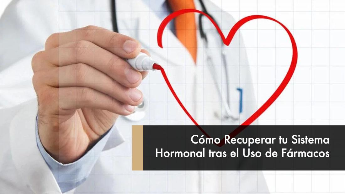 Cómo Recuperar tu Sistema Hormonal tras el Uso de Fármacos