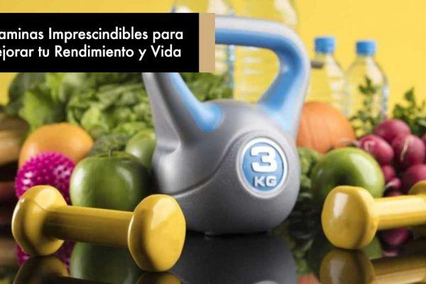 Vitaminas Imprescindibles para Mejorar tu Rendimiento y Vida
