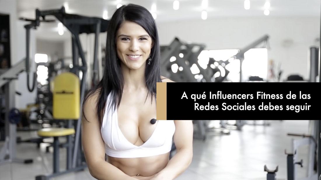 A qué Influencers Fitness de las Redes Sociales debes seguir