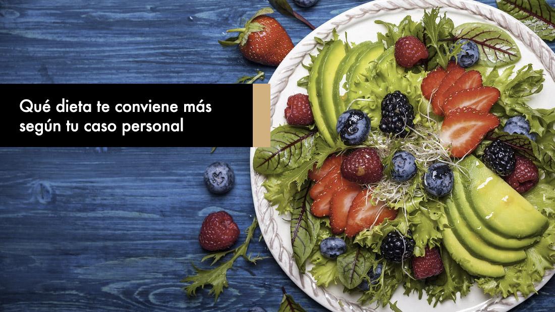 Qué dieta me conviene más según tu caso personal