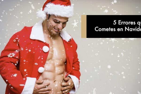 5 Errores que Cometes en Navidad