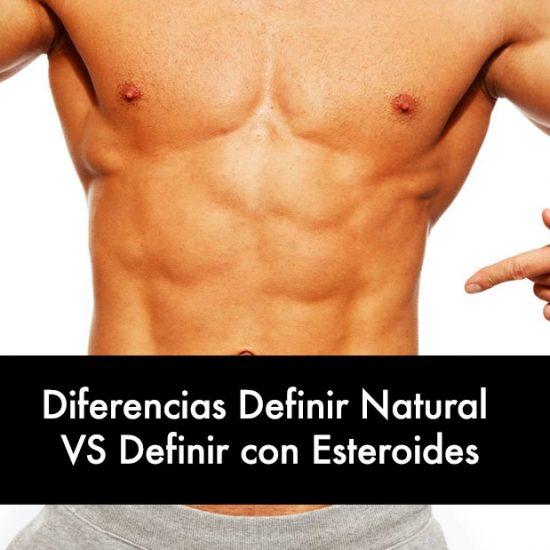 Diferencias Definir Natural VS Definir con Esteroides