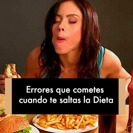 Errores que cometes cuando te saltas la Dieta